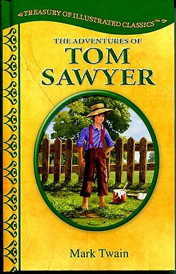 The Adventures of Tom Sawyer by Mark Twain (Illustrated Classic, HB, 2014) NEW