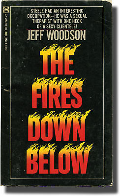 Andrew J. Offutt THE FIRES DOWN BELOW First Edition 1974 #136822