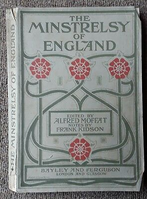 1901 Minstrelsy of England A Collection of 200 English Songs with Their Melodies