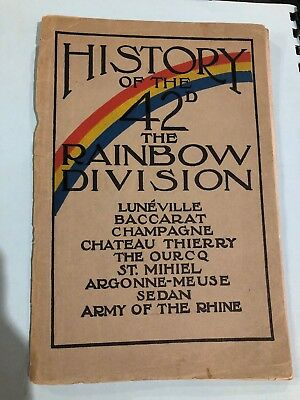 History Of The 42nd The Rainbow Division By Wolf Pub 1919 Wwi