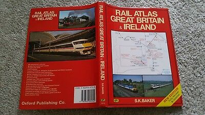 Rail Atlas Of Britain & Irelnd New Edition Fully Revised &  Updated S K Baker Hb