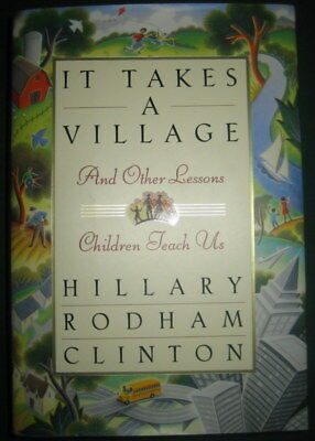 IT TAKES A VILLAGE ~ Hillary Rodham Clinton ~ SIGNED ~ 1st - 5th printing ~ HBDJ