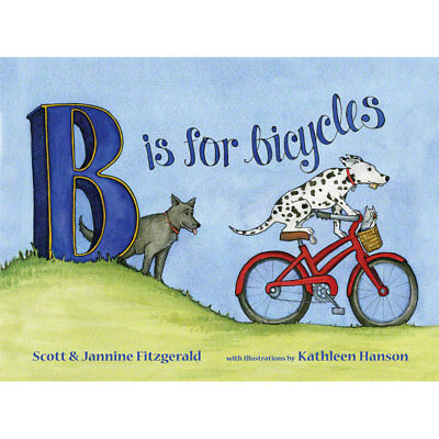 B is for Bicycles Children's Alphabet Book