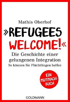 """""""""""Refugees Welcome!"""""""", Mathis Oberhof"""