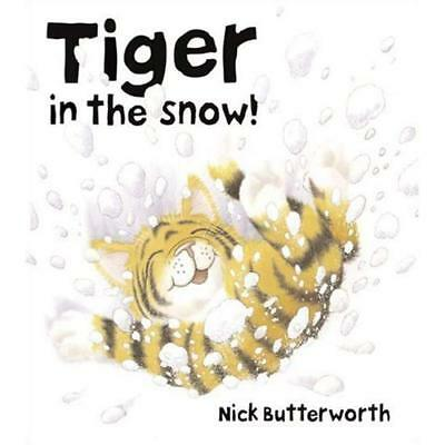 Tiger in the Snow! Nick Butterworth