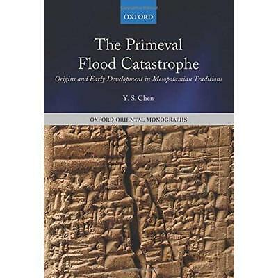 The Primeval Flood Catastrophe: Origins and Early Development in Mesopotamian Tr