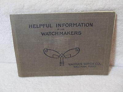 Vintage Helpful Information for Watchmakers Waltham Watch Company Book 95 Pages