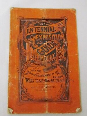 "1876 Centennial Expo Philadelphia Booklet. 5 3/4"" x 8 3/4"".  Use and Age wear"