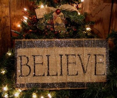 =  Primitive BURLAP FaRMHouSE BELIEVE Christmas DOOR GREETER Sign Santa Tag
