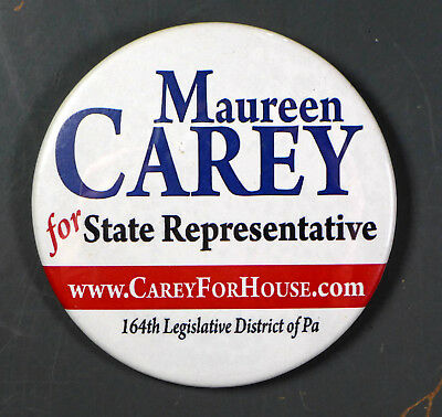 Maureen CAREY for State Representative PA Political Button 3 in - RR