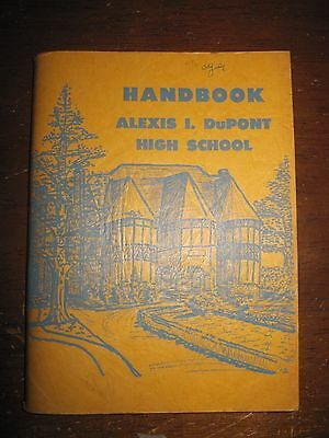 1951 ALEXIS I. DuPONT HIGH SCHOOL Handbook, 90pgs. PB, VestSz., Good Stored Cond