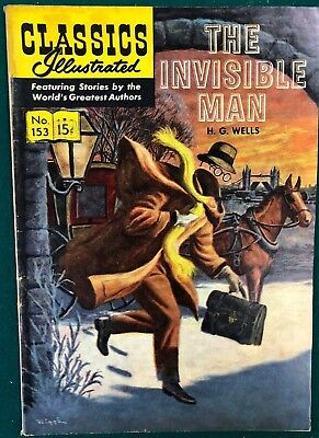 CLASSICS ILLUSTRATED #153 The Invisible Man by H.G. Wells (HRN 153) British VG+