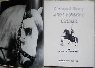 A Pictorial History Of Performing Horses Circus Rodeo Illustrated 1st Ed. 1960