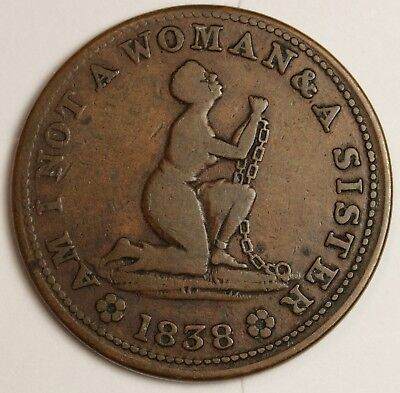 "1838 Hard Times Token.  L54, HT81.  ""Am I Not A Woman & A Sister"".  130501"