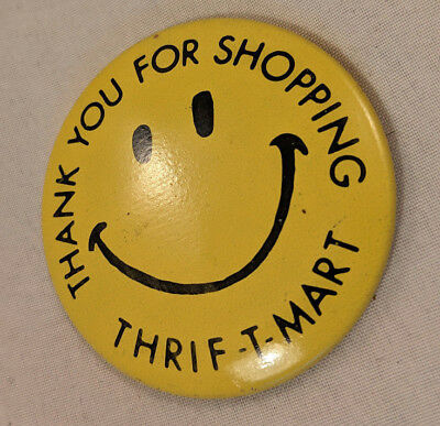 1970s Smiley Face Thrif-T-Mart Advertising Pinback Button Pin Thank You For