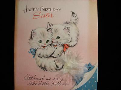 "Vintage ""although We Scrap Like Little Kittens......!!"" Birthday Greeting Card"