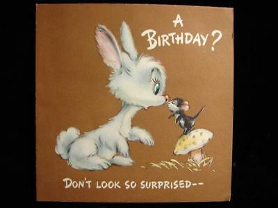 "Vintage ""don't Look So Surprised!!"" Birthday Greeting Card"