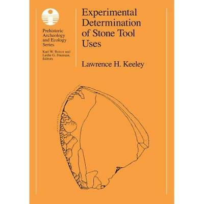 Experimental Determination Of Stone Tool Uses: A Microwear Analysis Lawrence H.