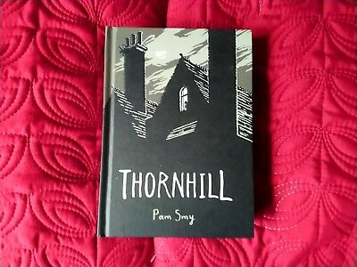 Thornhill by Pam Smy - H/Back, excellent cond. with black & white illustrations