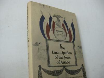 The Emancipation of the Jews of Alsace: Acculturation and Tradition in 19th cent