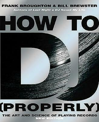 How To DJ (Properly), Frank Broughton