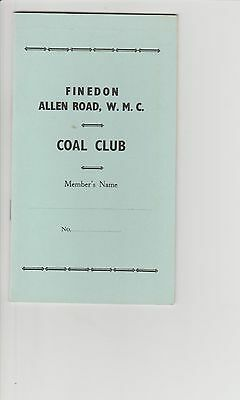 c1960/70s Finedon Allan Road Working Mens Club Wellingborough Coal Club Pay Book