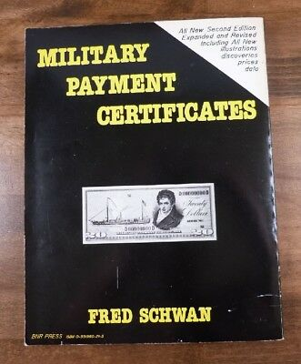 Fred Schwan, Military Payment Certificates, Second Edition, BNR Press Ohio 1987