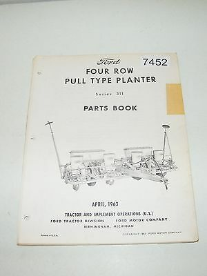 Ford Four Row Pull Type Planter Series 311 Parts Book Catalog 1963 PA-8323-A