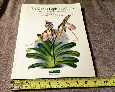 The Genus Paphiopedilum - Natural History and Cultivation, Volume 1 Soft Cover