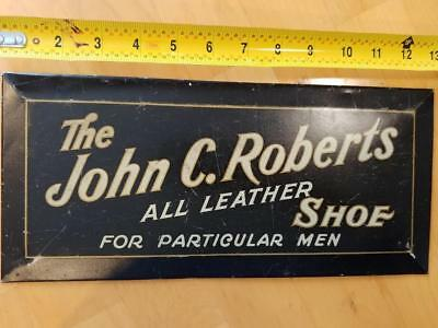 EARLY 1900 VINTAGE JOHN C. ROBERTS ALL LEATHER SHOES TOC AAW SIGN-6x13-NICE!!
