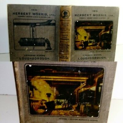 HERBERT MORRIS ENGINEERING CATALOGUE 1912 CRANE LIFTING AND EQUIPMENT 400 pgaes