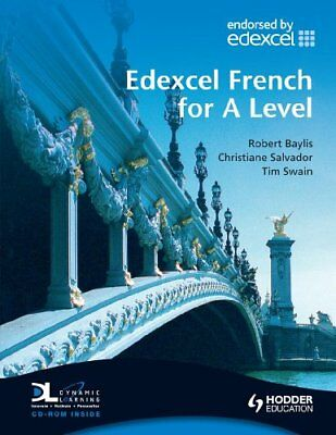 Edexcel French for A Level Student's Book with Dynamic Learning Home Edition C,