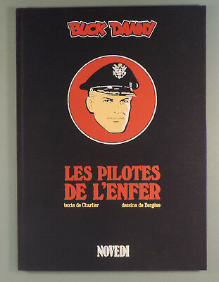 Buck Danny 42 Pilotes de l'Enfer Bergese Charlier Tirage Luxe n/s ed Novedi