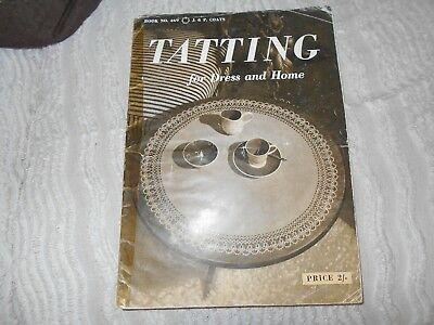 Vintage Coats Publication Tatting For Dress And Home