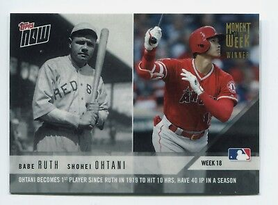 2018 Topps Now Babe Ruth/ Shohei Ohtani Moment of Week Gold Foil Winner MOW-18W