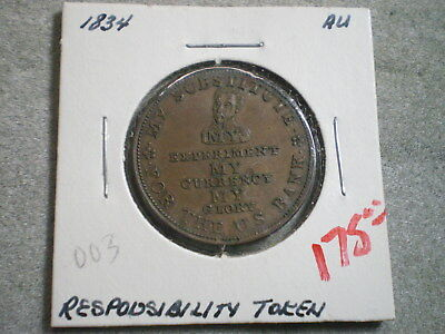 1834 Down With The Bank Hard Times Responsibility Token--Free Shipping----------