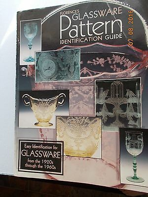 Florence's Glassware Pattern Identification Guide 1920s-1960s (1998 Softcover)