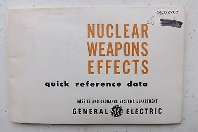 VINTAGE 1958 NUCLEAR WEAPONS EFFECT BOOKLET G.E. Engineers Atomic Bomb 32 pages