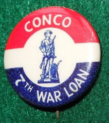 WWII VICTORY 7th WAR LOAN Drive CONCO Company Button Pin Home Front