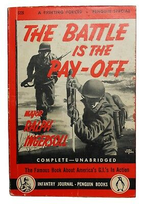 """Original US WWII 1944 Infantry Journal Pocket Size Book """"Battle Is The Pay Off"""""""
