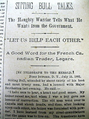 <1881 newspaper Sioux Indian Chief SITTING BULL interview aftr capture by whites