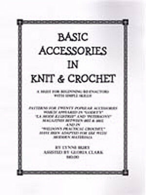 Victorian Civil War Knit and Crochet Basic Accessories PATTERNS Book