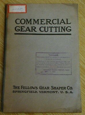 1917 Fellows Commercial Gear Cutting Manual old milling machine tool vintage