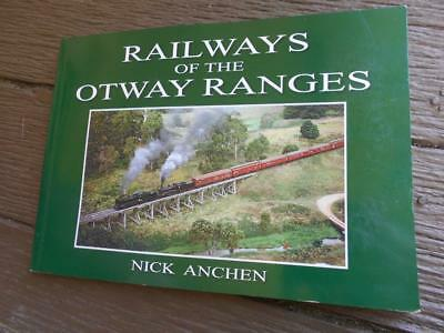 1st ed History Railways of the Otway Ranges Timboon Forrest Beech Forest rail VR