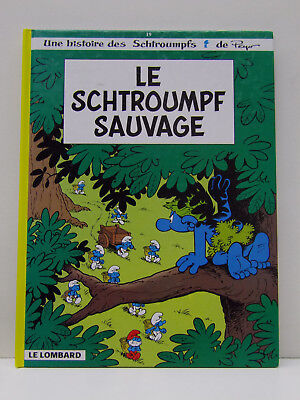 ➡ LOMBARD ☆ Schtroumpfs T19 Le .. sauvage ☆ Peyo EO 1998 ☆ TBE ☰
