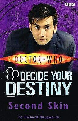 Second Skin: Decide Your Destiny: Story 10 (Doctor Who)