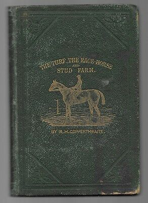 The Turf And The Racehorse Trainers Stud-Farm Scarce Antique Horse Book 1865 1st