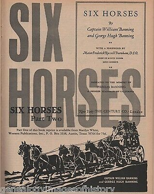 Stagecoach History Six Horses Dedicated to Phineas Banning