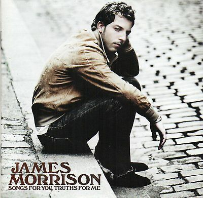 James Morrison - Songs For You,Truths For Me (CD 2008)