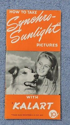 1946 How To Take Synchro Sunlight Pictures With Kalart Speed Flash Booklet